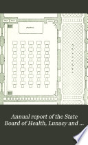 Annual report of the State Board of Health  Lunacy and Charity of Massachusetts  1884 85 suppl Book
