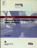 Physician s Guide to Assessing and Counseling Older Drivers