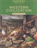 Western Civilization  Volume I  To 1715 Book