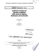 Guidelines for Design and Operation of Nighttime Traffic Control for Highway Maintenance and Construction
