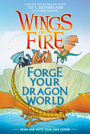 Wings of Fire  Forge Your Dragon World