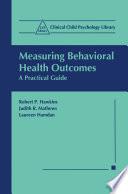 Measuring Behavioral Health Outcomes