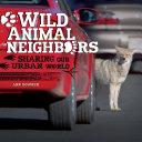 Wild Animal Neighbors [Pdf/ePub] eBook