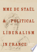 Mme De Sta L And Political Liberalism In France