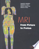 MRI from Picture to Proton by Donald W. McRobbie,Elizabeth A. Moore,Dr Martin J Graves,Martin R. Prince PDF