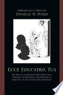 Ecce Educatrix Tua