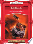 Full Throttle  Mills   Boon Desire   To Protect and Defend  Book 2
