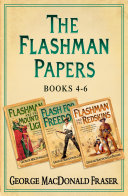 Pdf Flashman Papers 3-Book Collection 2: Flashman and the Mountain of Light, Flash For Freedom!, Flashman and the Redskins