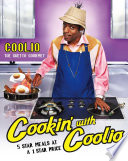 """Cookin' with Coolio: 5 Star Meals at a 1 Star Price"" by Coolio"