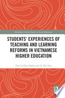 Students  Experiences of Teaching and Learning Reforms in Vietnamese Higher Education