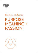 Purpose, Meaning, and Passion (HBR Emotional Intelligence Series) [Pdf/ePub] eBook