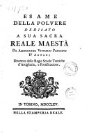 Esame della polvere dedicato a sua sacra reale maestà da Alessandro Vittorio Papacino D'Antonj ..