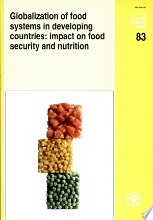 Download Globalization of Food Systems in Developing Countries Free Books - All About Books