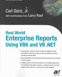 Real World Enterprise Reports Using VB6 And VB  NET
