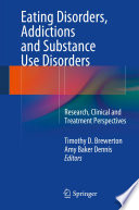 Eating Disorders Addictions And Substance Use Disorders