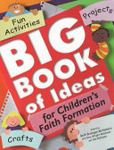 Big Book of Ideas for Children's Faith Formation