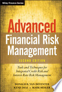 """Advanced Financial Risk Management: Tools and Techniques for Integrated Credit Risk and Interest Rate Risk Management"" by Donald R. Van Deventer, Kenji Imai, Mark Mesler"