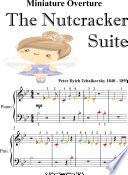 Miniature Overture the Nutcracker Suite Beginner Piano Sheet Music with Colored Notation