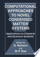 Computational Approaches to Novel Condensed Matter Systems Book
