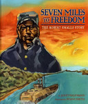 Seven Miles to Freedom