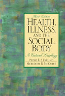 Health  Illness  and the Social Body Book PDF
