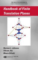 Handbook of Finite Translation Planes