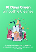 10 Days Green Smoothie Cleanse Pdf/ePub eBook