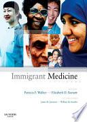 """Immigrant Medicine E-Book: Text with CD-ROM"" by Patricia Frye Walker, Elizabeth Day Barnett, William Stauffer, James M Jaranson"