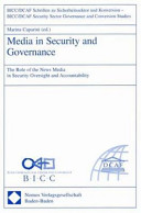 Media in Security and Governance