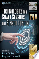 Technologies for Smart Sensors and Sensor Fusion Book