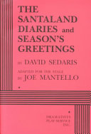 The Santaland Diaries ; And, Season's Greetings