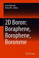 2D Boron  Boraphene  Borophene  Boronene Book