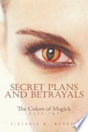 Secret Plans and Betrayals Book