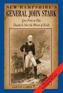 New Hampshire's General John Stark