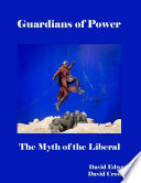 Guardians Of Power The Myth Of The Liberal Media Book PDF