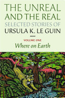 The Unreal and the Real: Selected Stories Volume One