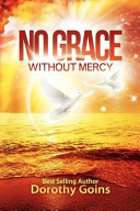 No Grace Without Mercy