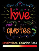 Love Quotes Inspirational Coloring Book Book PDF