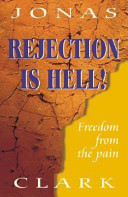 Rejection Is Hell