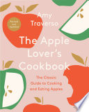 The Apple Lover s Cookbook  Revised and Updated Book