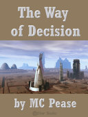 The Way of Decision