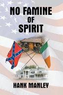 No Famine of Spirit