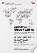 New worlds for old words   Mundos nuevos para viejas palabras