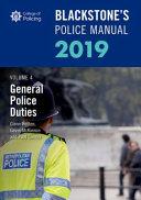 Blackstone s Police Manuals Volume 4  General Police Duties 2019