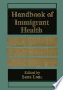 Handbook of Immigrant Health