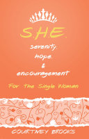 S.H.E. Serenity, Hope, and Encouragement