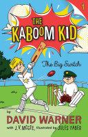 The Big Switch  Kaboom Kid  1