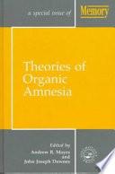Theories of Organic Amnesia Book