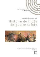 Histoire de l'idée de guerre sainte Pdf/ePub eBook