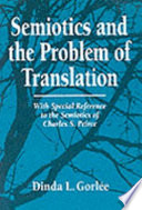 Semiotics And The Problem Of Translation